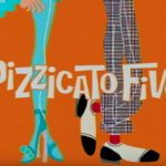 song)PIZZICATO FIVE